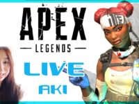 Apex Legends LIVE 亜妃Aki エーペックスレジェンズ 女性実況 クリプト多め