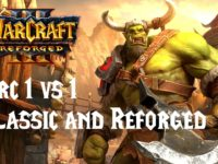 Warcraft 3 Reforged  Orc เล่นแบบ 1vs1 Classic and Reforged