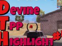 【PUBGmobile】Devine TPP Highlight #4