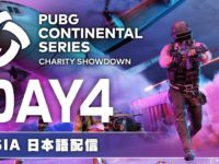【PUBG】PCS Charity Showdown ASIA DAY 4【日本語配信】
